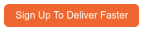 Sign up now to faster business deliveries