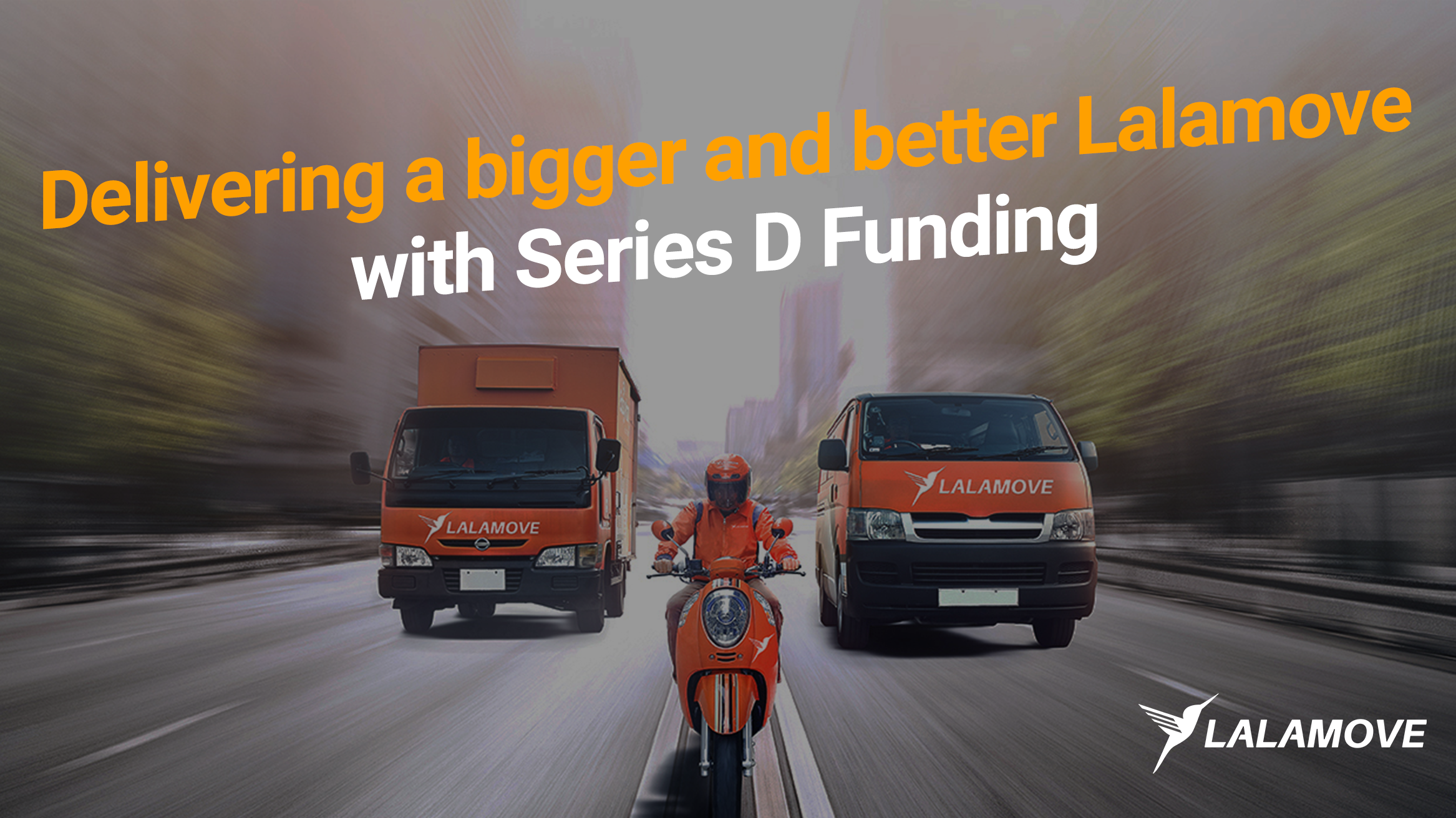 Lalamove raises $300 million in series D funding to expand its delivery coverage in Asia