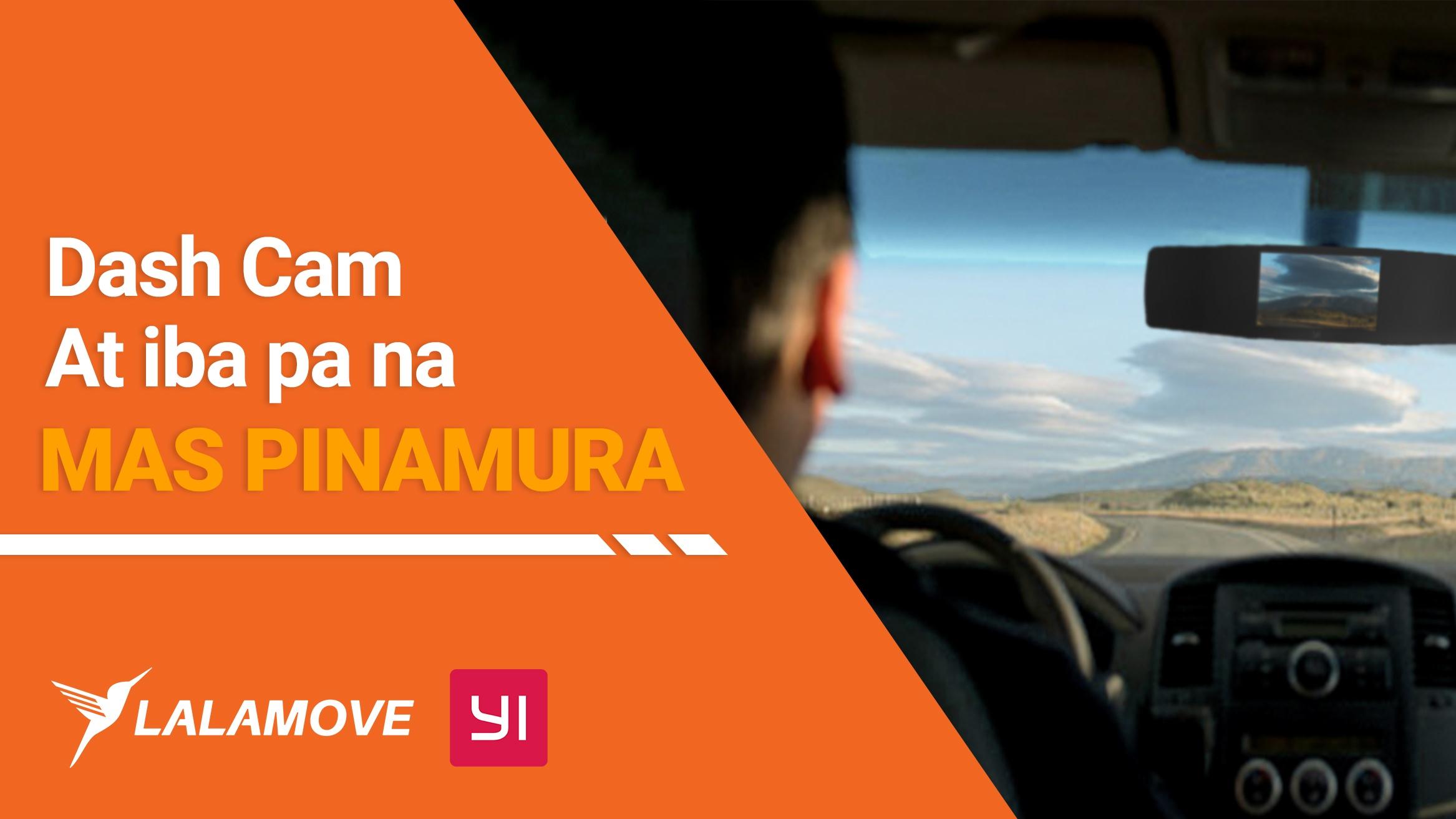 Dala ng Lalamove at Yi Technology ang discounted dash cam at iba pa para sa mga partner driver!