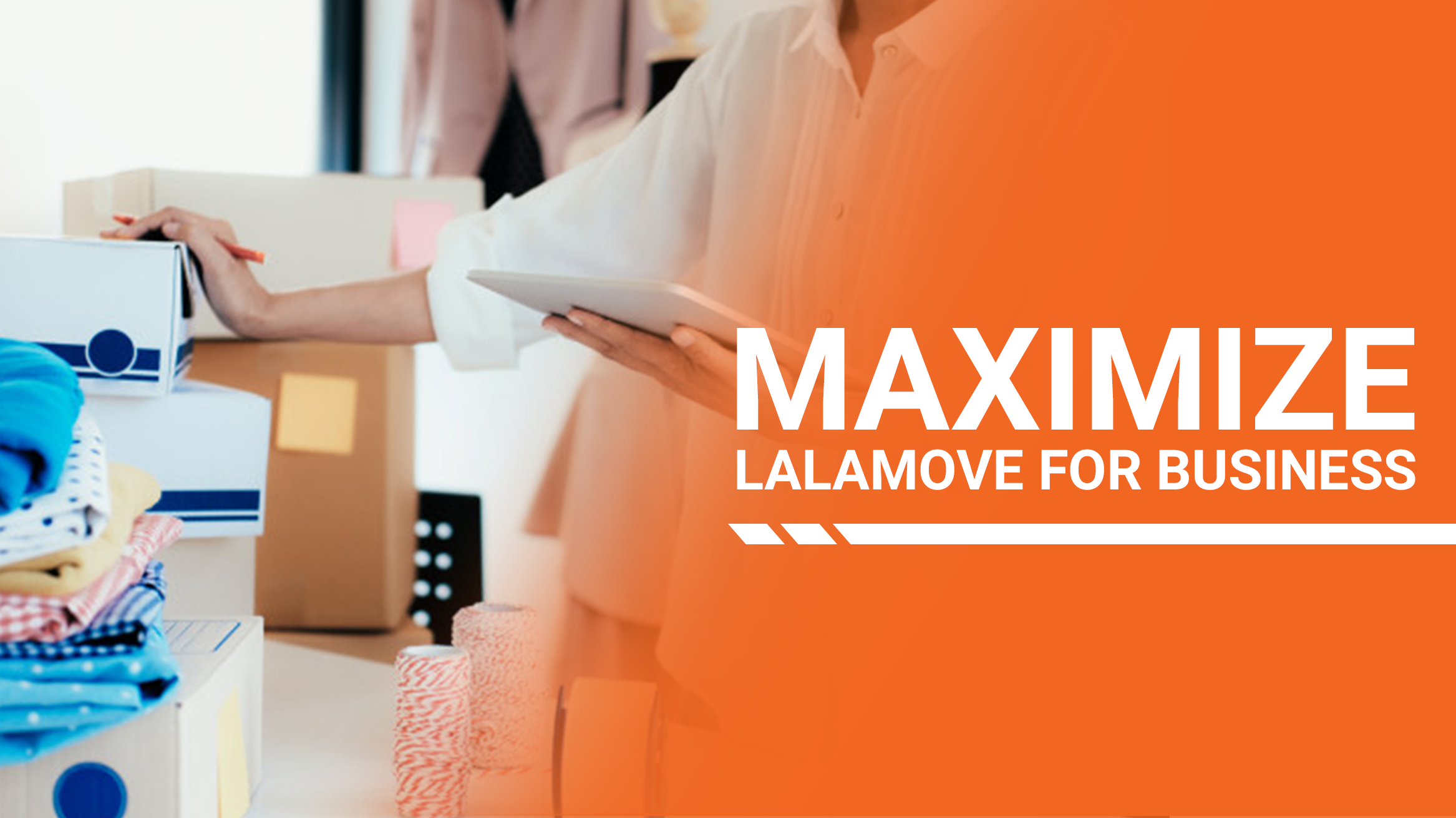 Tips to Use Lalamove for Business to the Fullest
