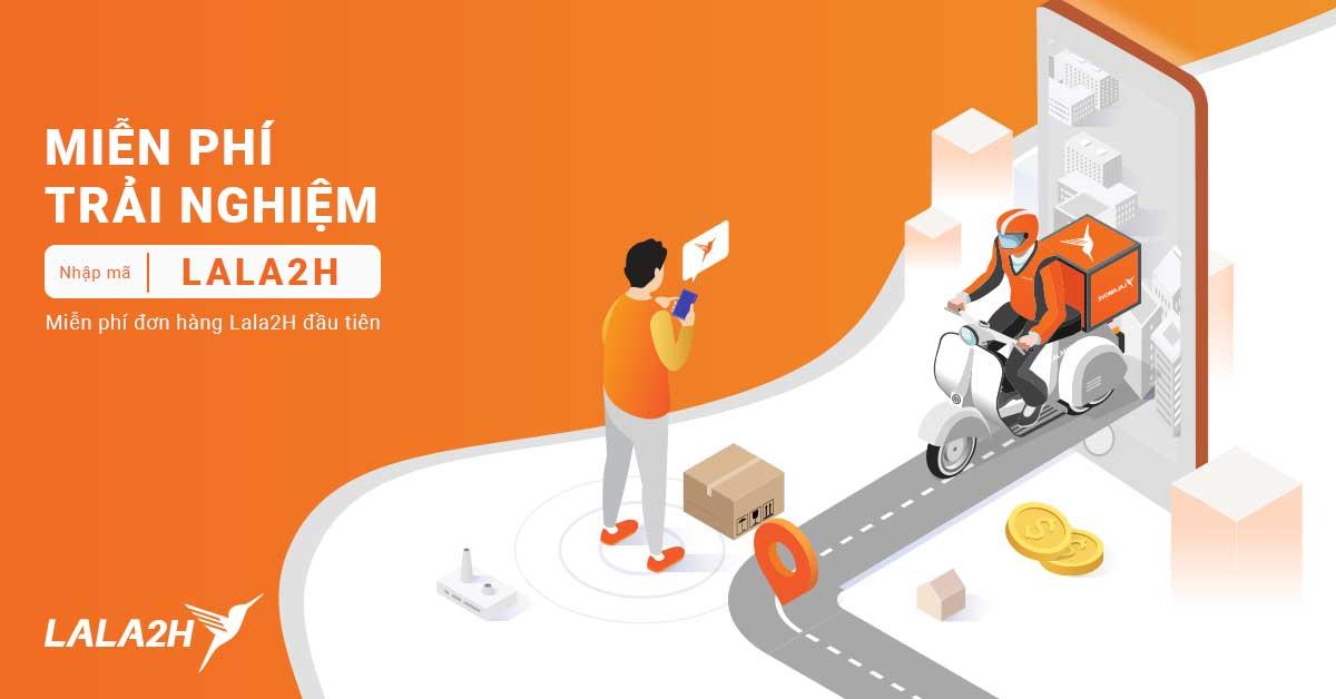 Miễn phí trải nghiệm dịch vụ Lala2H từ 03-10/05/2019
